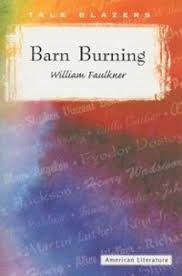 short story writing teacher tools barn burning analyze the character of colonel sartoris snopes what is his central conflict