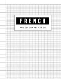 French Ruled Paper Handwriting Graph Paper Notebook French Seyes Grid Ruled Seyes Grid Graph Paper Writing Journal Blank Book For Kids Student