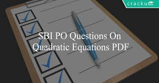 sbi po questions on quadratic equations pdf