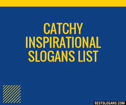 Inspirational Slogans