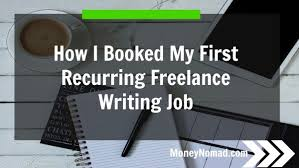 how i booked my first recurring lance writing job money nomad how i booked my first recurring lance writing job