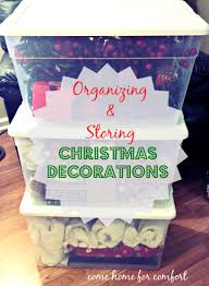 Storage For Christmas Decorations Organizing And Storing Christmas Decorations Come Home For Comfort