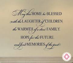 Blessed Family Quotes Mesmerizing May This Home Be Blessed With The Laughter Of Children Living Room