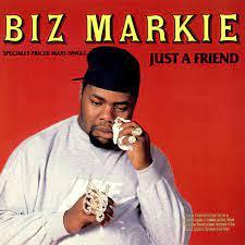 Biz Markie on 'Just a Friend'