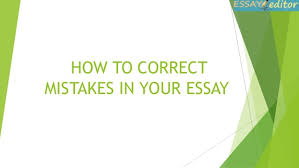 how to correct mistakes in your essay