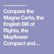 Compare The Magna Carta The English Bill Of Rights The