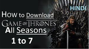 how to game of thrones all season in india hindi tutorial