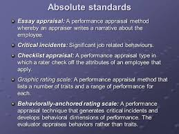 performance management ppt video online  absolute standards essay appraisal a performance appraisal method whereby an appraiser writes a narrative about