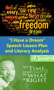 martin luther king s i have a dream speech lesson plan ela  common core standards mlk speech