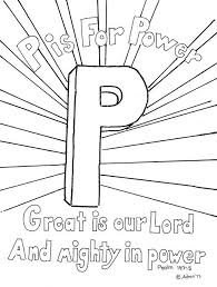 Discover free coloring pages for kids to print & color. P Is For Power Coloring Page For The Bible Verse Good For Sunday School Or Bible Club More At My Blog Http Awana Sparks Sunday School Lessons Bible For Kids
