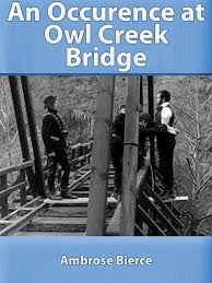 An Occurrence at Owl Creek Bridge by Ambrose Bierce   Bookpubber