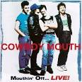 Mouthin' Off Live