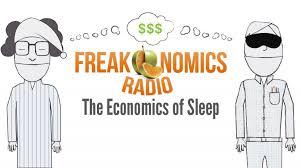 the economics of sleep part a new radio episode pc sleep