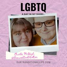 LGBTQ A Day In My Shoes: Charlie McHugh - Our Transitional Life