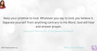Keep Your Word Quotes Gorgeous William Marrion Branham Quote About Prayer Answer God