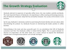 starbucks managing a high growth brand   progress 4 the growth strategy evaluationstarbucks