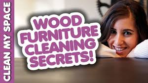 Wood Furniture Cleaning Secrets! - Clean My Space