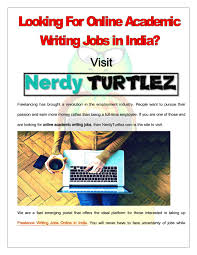 looking for online academic writing jobs in nerdy looking for online academic writing jobs in nerdy turtlez by mac larry issuu