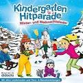 Die Kindergarten Hitparade 03: Winter- und Weihnachtslieder