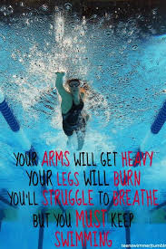 You Must Keep Swimming Reezy Breezy Beautiful Pinterest Interesting Swim Quotes
