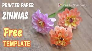 Making Of Flower With Paper How To Make Zinnias Paper Flower From Printer Paper Free