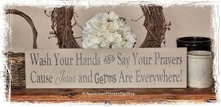 wash your hands and say your prayers cause and germs are everywhere wood sign bathroom