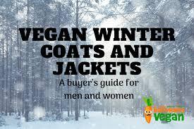 vegan winter coats and jackets men and women s er s guide 2018
