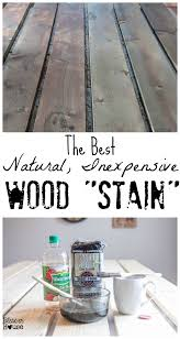 Mixing Wood Stains The Most Natural Inexpensive Way To Stain Wood Blesser House