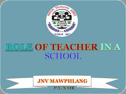 Teacher Powerpoint Role Of Teacher In A School By P V Nair Authorstream