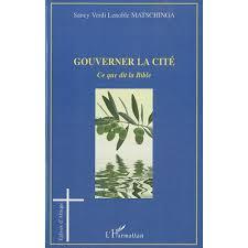 Gouverner La Cité Ce Que Dit La Bible