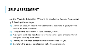 objectives analyze personal interests personality traits self assessment use the virginia education wizard to conduct a career assessment by following these