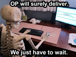 p will surely deliver we iust have to wait
