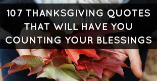 Quotes About Thanksgiving Impressive 48 Thanksgiving Quotes That Will Have You Counting Your Blessings