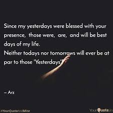 Blessed Sunday Quotes Gorgeous Since My Yesterdays Were Quotes Writings By R' Xeenah