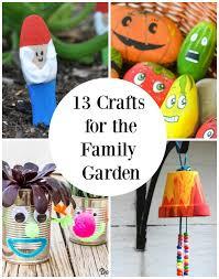 garden crafts. 13 Family Garden Crafts