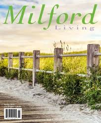 Milford Living Spring 2019 By Red Mat Publishing Issuu