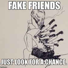 Fake friends are back stabbing - Imgflip via Relatably.com
