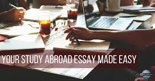 study abroad essay tips com your study abroad essay made easy