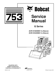 bobcat 753 wiring diagram wiring schematic diagram 137 beamsys co electrical diagram bobcat 753 skid steer loader service repair manual sn 515830001 u0026amp u2026 742