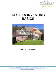 tax lien investing tax lien investing 101 how to invest in tax deeds and tax lien cert
