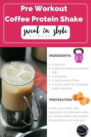 Exactly what to eat before your workout depends on the type of exercise, your weight and how long beforehand you're eating. For Coffee Lovers Try This Pre Workout Coffee Protein Shake To Make Your Workouts Even Better Pre Workout Smoothie Coffee Protein Shake Healthy Smothies