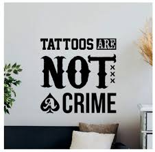Amazoncom Jiling Tattoo Is Not A Crime Wall Decal Quote Tattoo