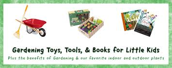 gardening tools toys and books for kids