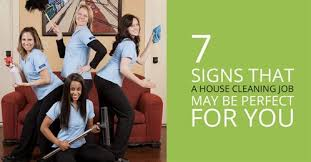 House Cleaner Job 7 Signs That A House Cleaning Job May Be Perfect For You Wa House
