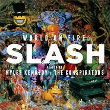 <b>Slash</b>: <b>World on</b> Fire - Music Streaming - Listen on Deezer