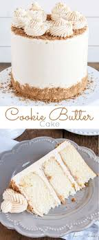best ideas about cake writing cake piping icing this cookie butter cake pairs fluffy vanilla cake a sweet cookie butter frosting and crushed