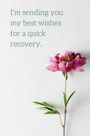 Get Well Wishes Quotes Get Well Wishes Can Help Your Loved Ones Get Better Faster Get 20