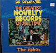 Dr. Demento Presents: Greatest Novelty Records of All Time, Vol. 3: 1960's