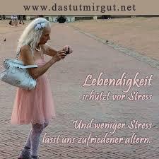 Stress Abbauen Entspannt Altern Mein Spruch Der Woche Das Tut