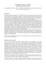 MI PRIMERA CLASE DE GUITARRA Sebastián Castro y Favio Shifres Universidad  Nacional de La Plata - Facultad de Bellas Artes - La